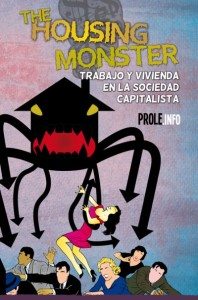 The Housing Monster. Ed. Klinamen, 2013.