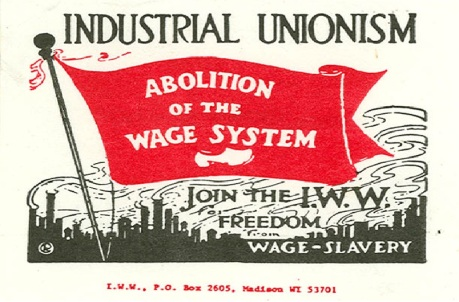 IWW-Abolition of the wage system
